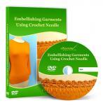 Embellishing Garments Using Crochet Needle Video Lesson on DVD