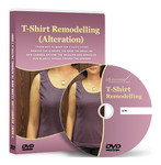 T-Shirt Remodelling (Alteration): Video Lesson on DVD